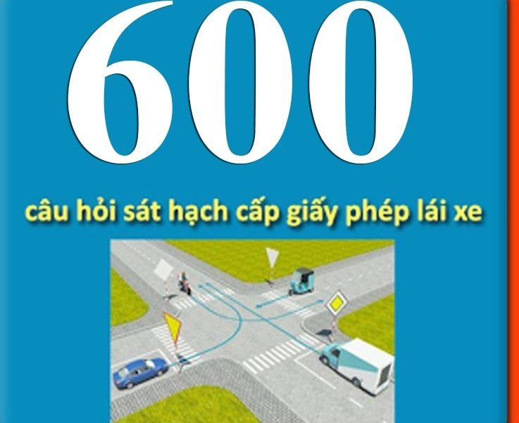600 câu hỏi sát hạch lái xe